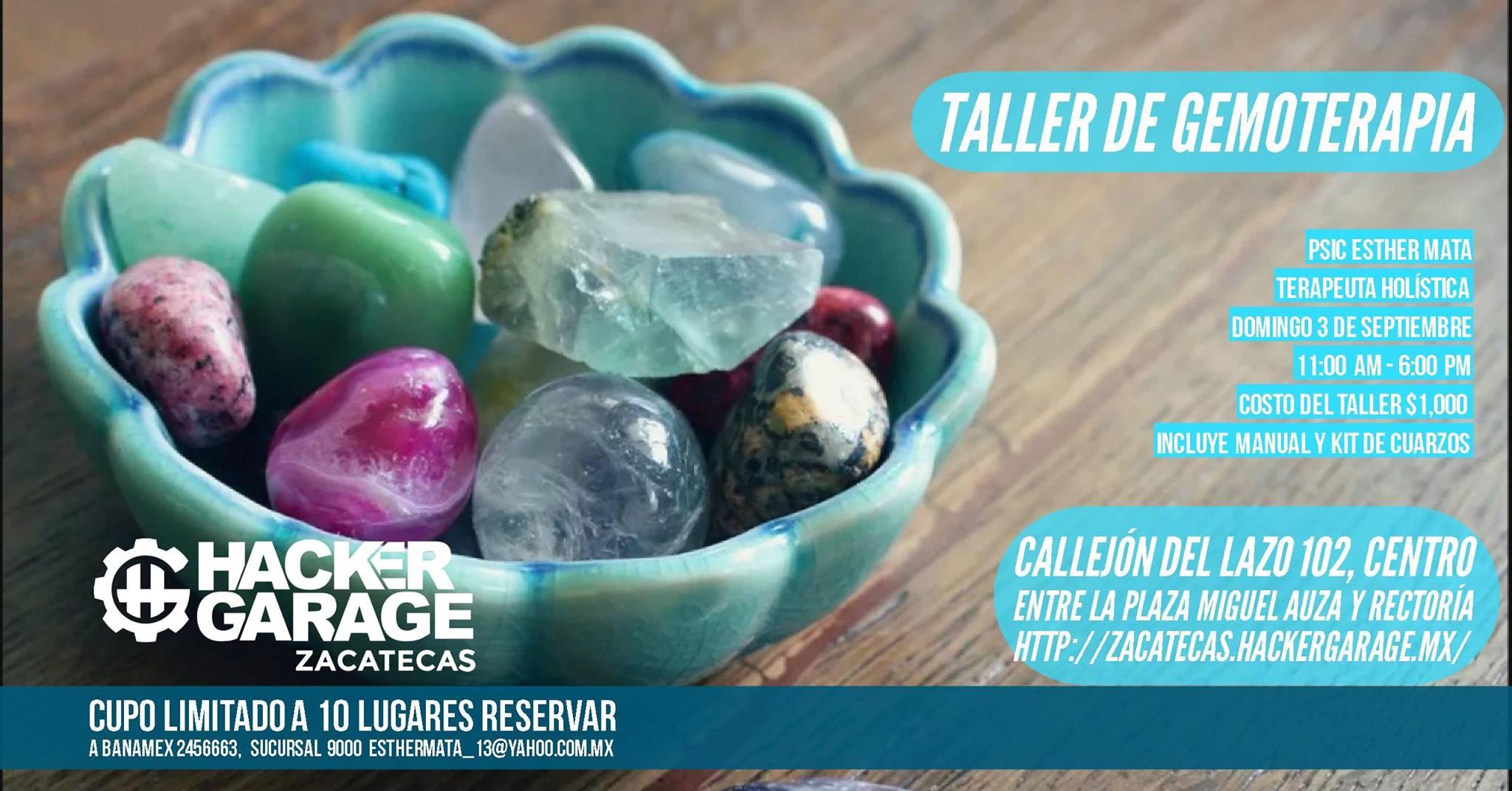 HackerGarage Zacatecas Taller de Gemoterapia